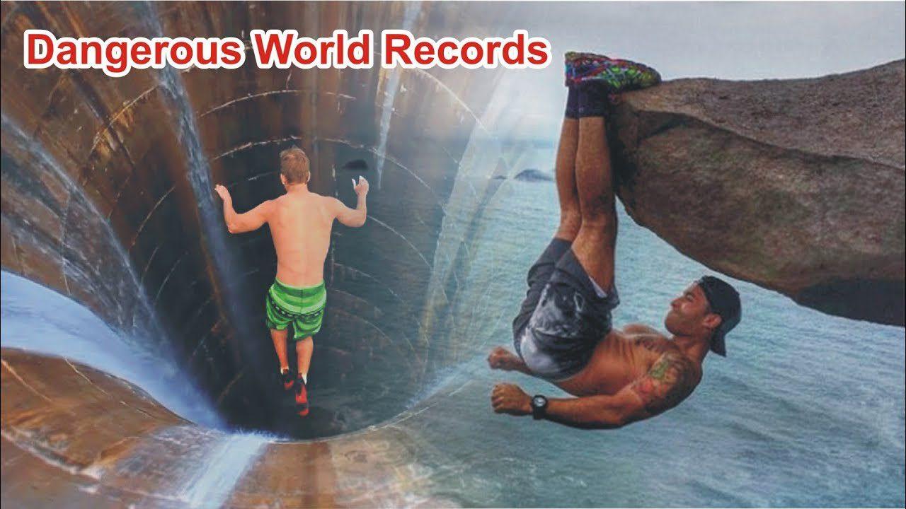 Τα πιο επικίνδυνα παγκόσμια ρεκόρ