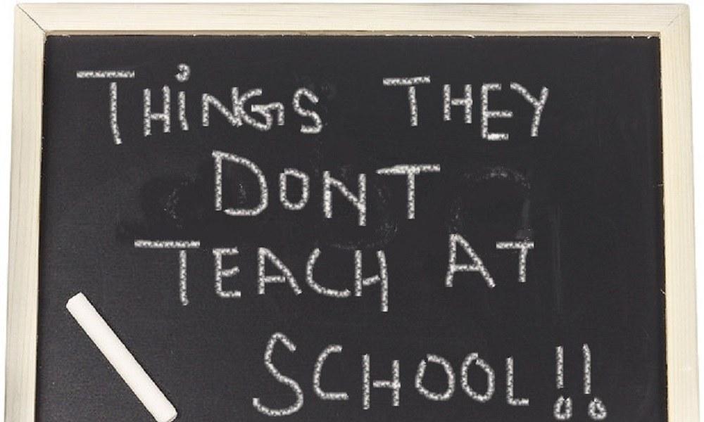 Τα πράγματα που θα ήθελες να σου μάθουν στο σχολείο…αλλά δεν σου έμαθαν (vid)