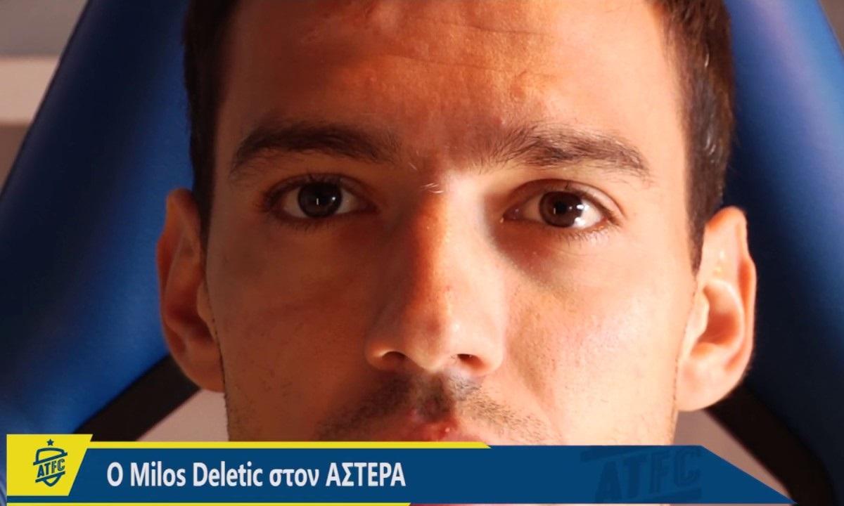 Ντέλετιτς: «Με ήθελε πολύ ο Ράσταβατς, έπαιξε σημαντικό ρόλο να έρθω στον Αστέρα» (vid). Παίκτης του Αστέρα Τρίπολης είναι ο Μίλος Ντέλετιτς, με τον ίδιο να κάνει και τις πρώτες του δηλώσεις.
