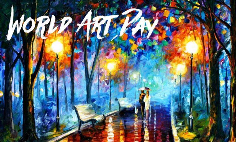15 Απριλίου: Παγκόσμια Ημέρα Τέχνης (vid)