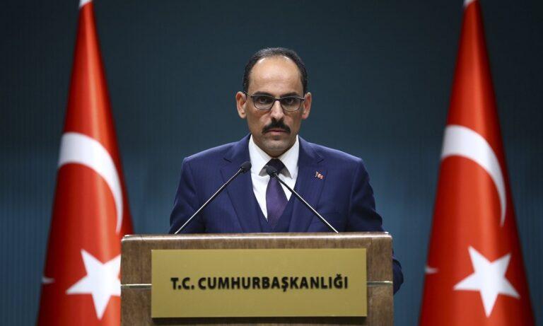 Εκπρόσωπος Ερντογάν: «Οι Ευρωπαίοι βλέπουν το πραγματικό πρόσωπο της Ελλάδας»
