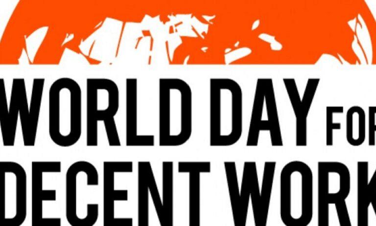 Παγκόσμια Ημέρα για την Aξιοπρεπή Eργασία