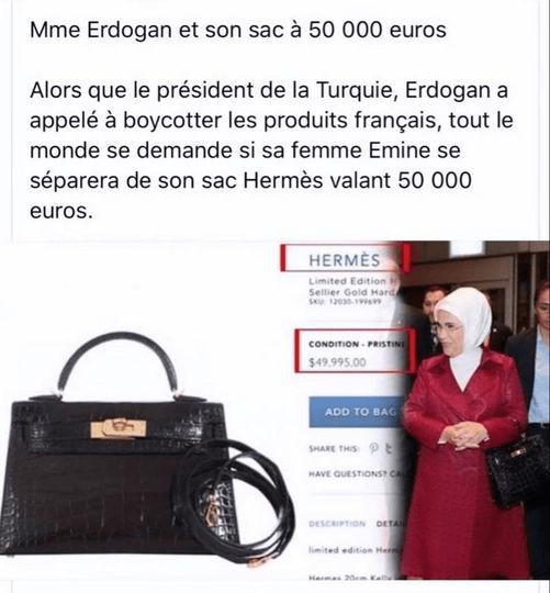 Ερντογάν: Ενώ ο Τούρκος πρόεδρος, Ρετζέπ Ταγίπ Ερντογάν, καλεί τους Τούρκους σε μποϊκοτάζ γαλλικών προϊόντων η γυναίκα του κρατάει γαλλική τσάντα Hermes, αξίας 50.000 ευρώ.