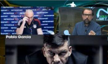 Ραπτόπουλος για Πάμπλο Γκαρσία: «Καλός προπονητής, αλλά πονηρός και λαϊκιστής»