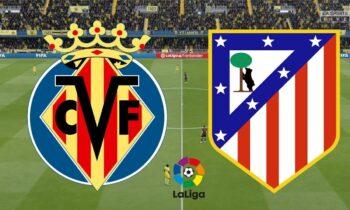 Βιγιαρεάλ - Ατλέτικο Μαδρίτης LIVE