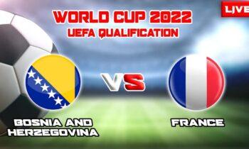 Βοσνία & Ερζεγοβίνη - Γαλλία: Το LIVE του Sportime για την αναμέτρηση στο πλαίσιο της προκριματικής φάσης του Παγκοσμίου Κυπέλλου 2022.