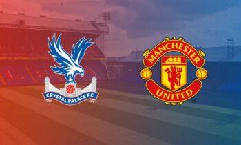Κρίσταλ Πάλας-Μάντσεστερ Γιουνάιτεντ: Παρακολουθήστε LIVE την αναμέτρηση για την 29η αγωνιστική της Premier League. Σέντρα στις 22:15.