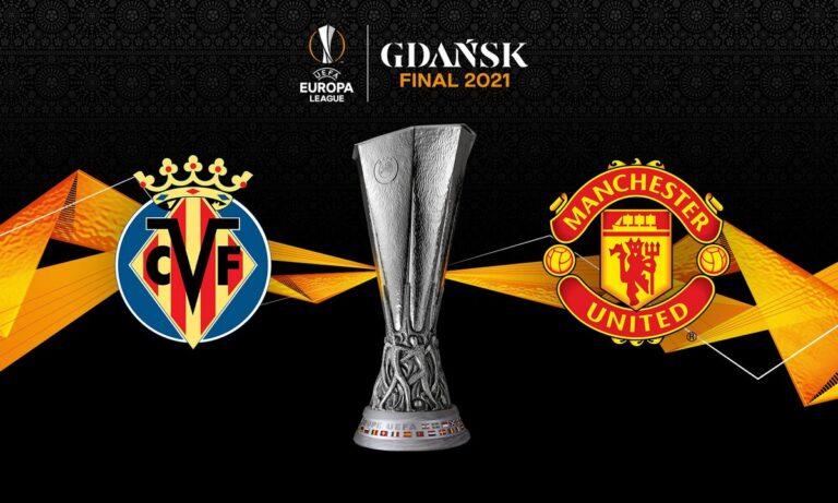 Europa League: Γιουνάιτεντ και Βιγιαρεάλ για το τρόπαιο