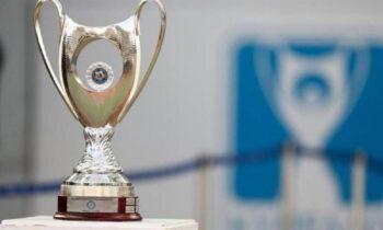 Τελικός Κυπέλλου Ελλάδας: Ορίστηκε η ώρα έναρξης