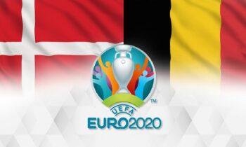 Euro 2020: Δανία – Βέλγιο LIVE