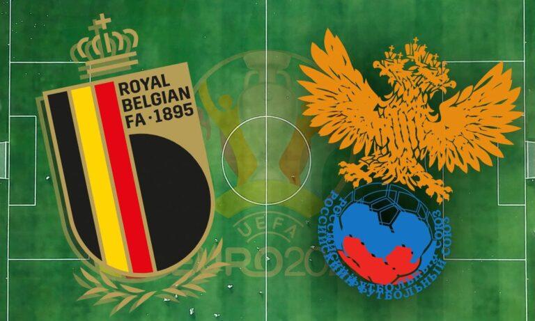 Euro 2020: Βέλγιο – Ρωσία LIVE