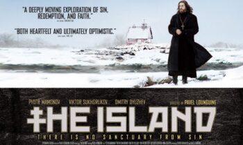 «Το νησί»: H Ρώσικη πολυβραβευμένη ταινία με πρωταγωνιστή τον Πιοτρ Μαμόνωφ που καταγράφει την Ορθόδοξη πνευματικότητα