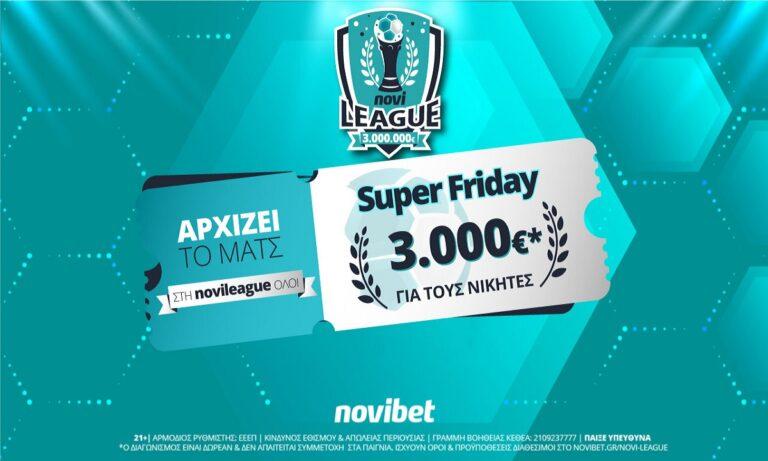 Super Friday στη Novileague – Βρες το σκορ και διεκδίκησε 3.000€ δωρεάν*!