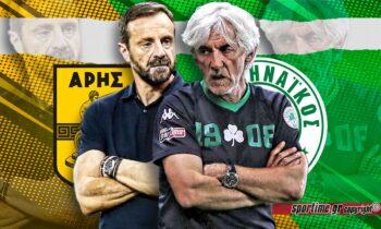 Άκης Μάντζιος και Ιβάν Γιοβάνοβιτς ψάχνουν αποτέλεσμα και σημείο αναφοράς στη σεζόν τους, στο ντέρμπι ανάμεσα σε Άρη και Παναθηναϊκό